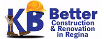 KB BETTER CONSTRUCTION & RENOVATIONS IN REGINA